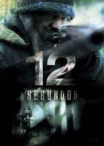 12 Segundos - Poster / Capa / Cartaz - Oficial 1