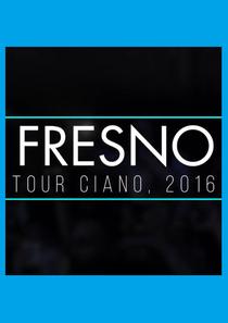 DOC: Fresno – Ciano 10 anos - Poster / Capa / Cartaz - Oficial 1