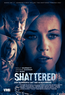 Shattered - Poster / Capa / Cartaz - Oficial 2