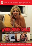 When Death Calls (When Death Calls)