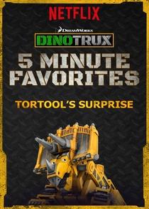Dinotrux - Mais 5 Minutinhos - A Surpresa de Tortool - Poster / Capa / Cartaz - Oficial 1