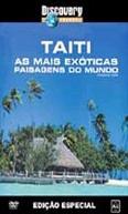 Discovery Travel & Adventure: Taiti - As Mais Exóticas Paisagens do Mundo (Towards the Golden Triangle)