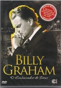 Billy Graham: O Embaixador de Deus - Poster / Capa / Cartaz - Oficial 1