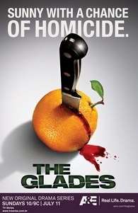 The Glades (1ª Temporada) - Poster / Capa / Cartaz - Oficial 1