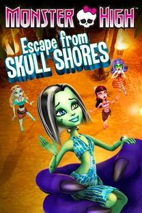 Monster High - Fuga da Ilha dos Esqueletos - Poster / Capa / Cartaz - Oficial 1