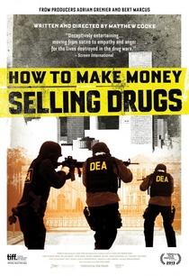 Como Enriquecer Vendendo Drogas - Poster / Capa / Cartaz - Oficial 1