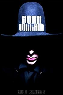Born Villain - Poster / Capa / Cartaz - Oficial 2