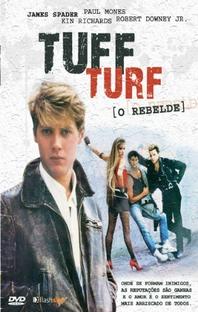 Tuff Turf - O Rebelde - Poster / Capa / Cartaz - Oficial 4