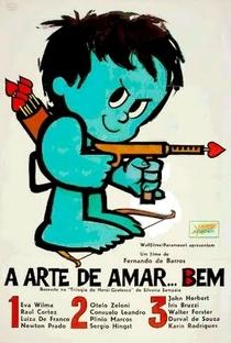 A Arte de Amar... Bem - Poster / Capa / Cartaz - Oficial 1