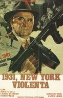1931, New York Violenta (Piazza pulita)