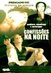Confissões na Noite - Poster / Capa / Cartaz - Oficial 2