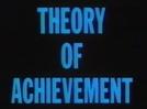 Theory of Achievement  (Theory of Achievement )