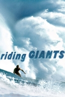 Riding Giants - No Limite da Emoção (Riding Giants)