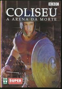 Coliseu: A Arena da Morte - Poster / Capa / Cartaz - Oficial 1