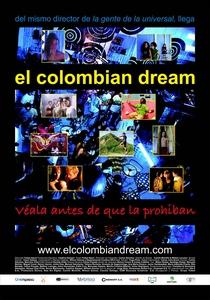 O Sonho Colombiano - Poster / Capa / Cartaz - Oficial 1