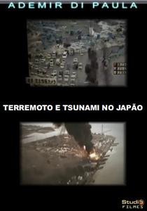 TERREMOTO E TSUNAMI NO JAPÃO - 11 de março de 2011 -  - Poster / Capa / Cartaz - Oficial 1