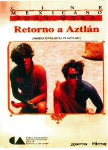 Retorno a Aztlán - Poster / Capa / Cartaz - Oficial 1