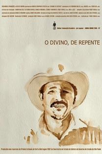 O Divino, De Repente - Poster / Capa / Cartaz - Oficial 2