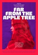 Far from the Apple Tree (Far from the Apple Tree)