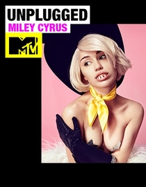 Miley Cyrus - MTV Unplugged - Poster / Capa / Cartaz - Oficial 1