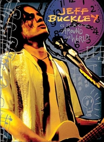 Jeff Buckley: Grace Around The World - Poster / Capa / Cartaz - Oficial 1