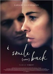 I Smile Back - Poster / Capa / Cartaz - Oficial 1