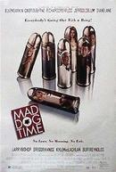Prazer em Matar-te (Mad Dog Time)