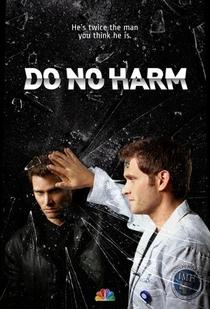 Do No Harm (1ª Temporada) - Poster / Capa / Cartaz - Oficial 5