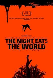 A Noite Devorou o Mundo - Poster / Capa / Cartaz - Oficial 4