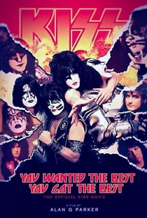 You Wanted the Best... You Got the Best: The Official Kiss Movie - Poster / Capa / Cartaz - Oficial 1