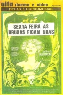 Sexta Feira as Bruxas Ficam Nuas - Poster / Capa / Cartaz - Oficial 2