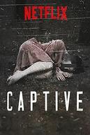 Captive: Histórias sobre Reféns (1ª Temporada) (Captive (Season 1))