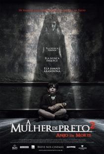 A Mulher de Preto 2: O Anjo da Morte  - Poster / Capa / Cartaz - Oficial 3