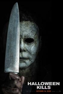 Halloween Kills: O Terror Continua - Poster / Capa / Cartaz - Oficial 1
