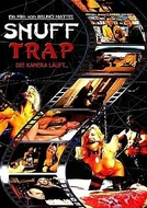 Snuff Trap (Snuff Killer - La Morte in Diretta / Snuff Trap)
