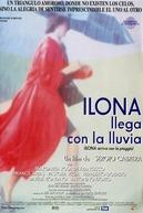 Ilona llega con la lluvia (Ilona llega con la lluvia)