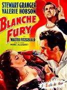 Mais Forte que o Amor (Blanche Fury)