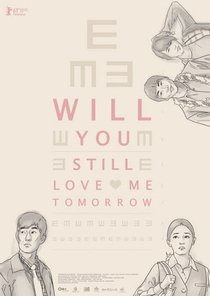 Will You Still Love Me Tomorrow? - Poster / Capa / Cartaz - Oficial 2