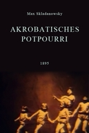Pot-Pourri Acrobático (Akrobatisches Potpourri)