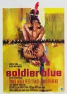 Quando é Preciso Ser Homem (Soldier Blue)