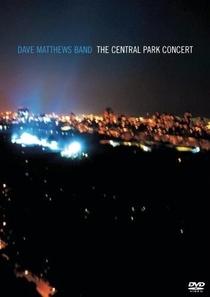 Dave Matthews Band - The Central Park Concert - Poster / Capa / Cartaz - Oficial 1