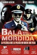 Bala Mordida (Bala Mordida)