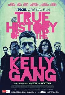A Verdadeira História da Gang de Ned Kelly - Poster / Capa / Cartaz - Oficial 1