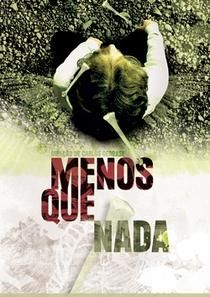 Menos que Nada - Poster / Capa / Cartaz - Oficial 2