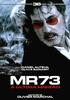 MR73 - A Última Missão