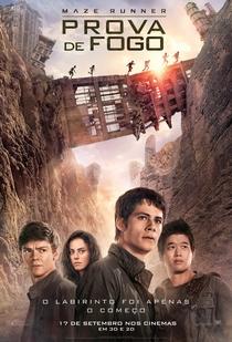Maze Runner: Prova de Fogo - Poster / Capa / Cartaz - Oficial 5