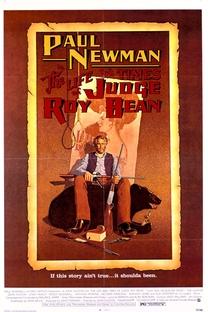 Roy Bean - O Homem da Lei! - Poster / Capa / Cartaz - Oficial 3