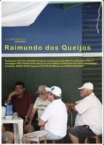 Raimundo dos Queijos - Poster / Capa / Cartaz - Oficial 1