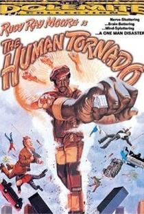 The Human Tornado  - Poster / Capa / Cartaz - Oficial 1