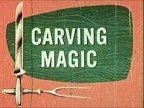 Carving Magic - Poster / Capa / Cartaz - Oficial 1